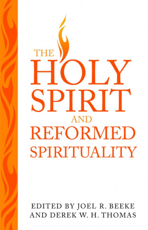 Holy Spirit & Reformed Spiritual