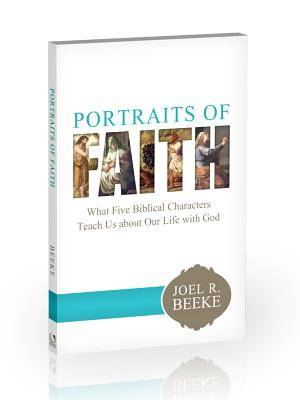 Portraits of Faith: What Five Biblical Characters Teach Us