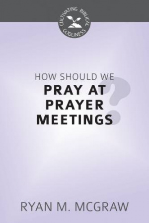 How Should I Pray at Meetings?