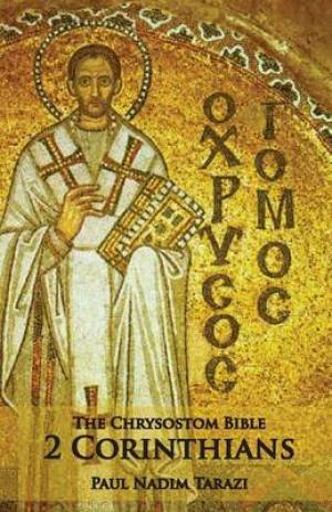 The Chrysostom Bible - 2 Corinthians