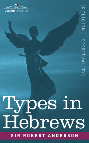 Hebrews : Types In Hebrews