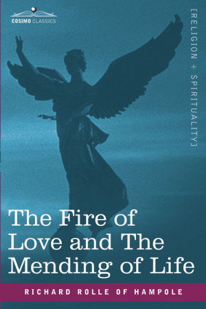The Fire of Love and the Mending of Life