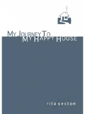 My Journey to My Happy House