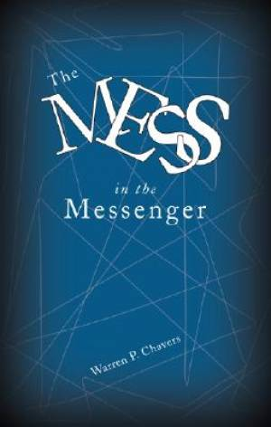 The Mess in the Messenger
