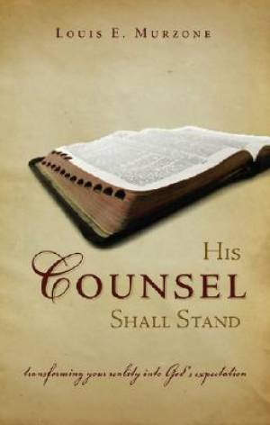His Counsel Shall Stand