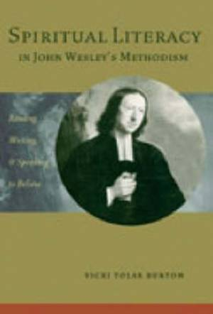 Spiritual Literacy in John Wesley's Methodism