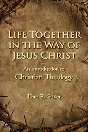Life Together in the Way of Jesus Christ
