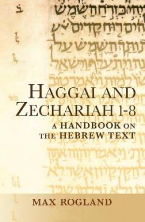 Haggai and Zechariah 1-8
