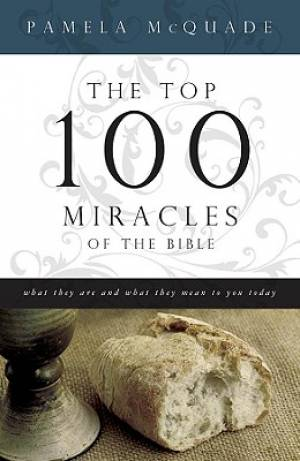 Top 100 Miracles Of The Bible Pb