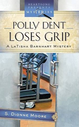 Polly Dent Loses Grip