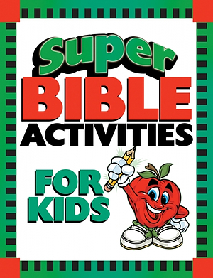 Super Bible Activities For Kids