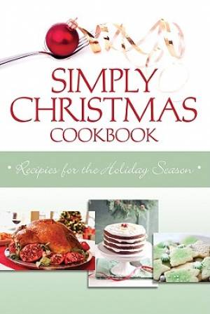 Simply Christmas Cookbook