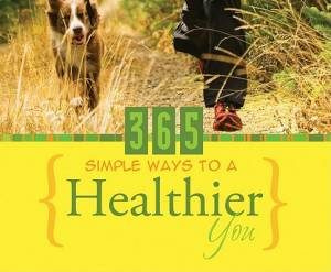 365 Simple Ways To A Healthier You