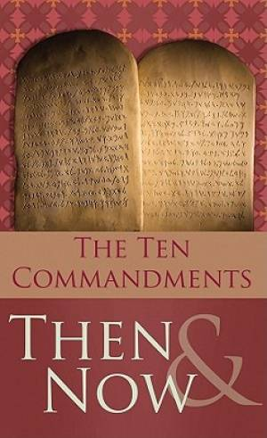 10 Commandments Then And Now