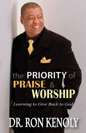Priority Of Praise And Worship