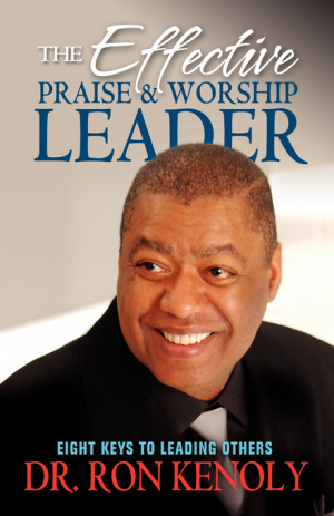 Effective Praise And Worship Leader