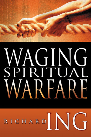 Waging Spiritual Warfare Pb