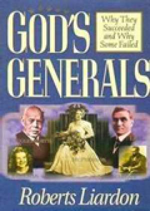 Gods Generals Why They Succeeded