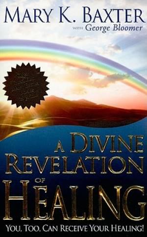 Divine Revelation Of Healing