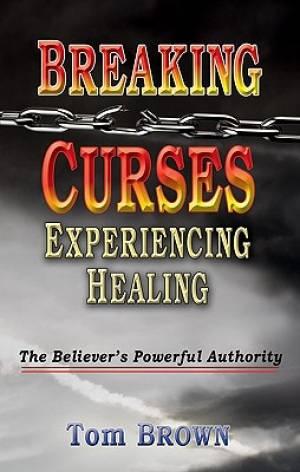 Breaking Curses, Experiencing Healing