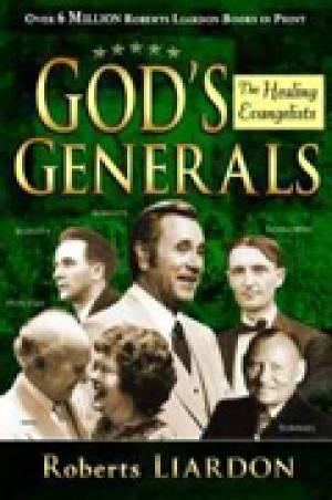 Gods Generals Healing Evangelists Pb