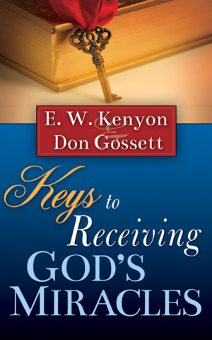 Keys To Receiving Gods Miracles Pb