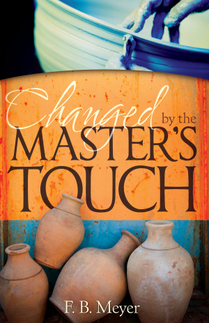 Changed By The Master's Touch