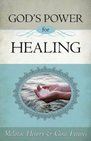 Gods Power For Healing