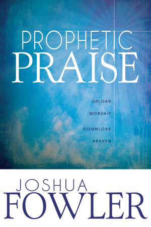 Prophetic Praise Paperback Book