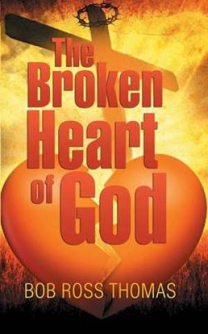 The Broken Heart of God