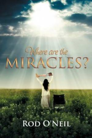 Where Are the Miracles?