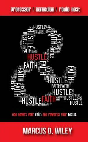 Hustle & Faith