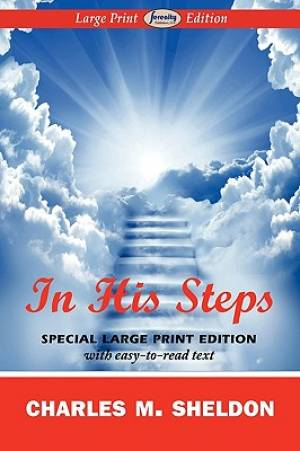 In His Steps (Large Print Edition)