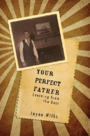 Your Perfect Father