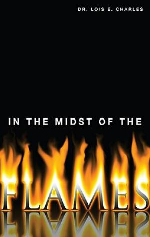 In the Midst of the Flames