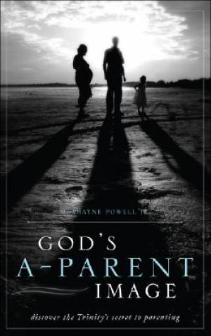God's A-Parent Image