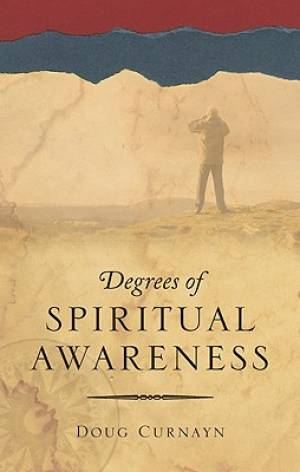 Degrees of Spiritual Awareness
