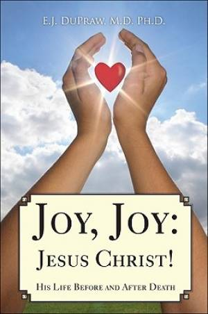 Joy, Joy: Jesus Christ!