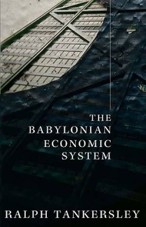 The Babylonian Economic System