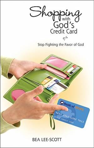 Shopping with God's Credit Card
