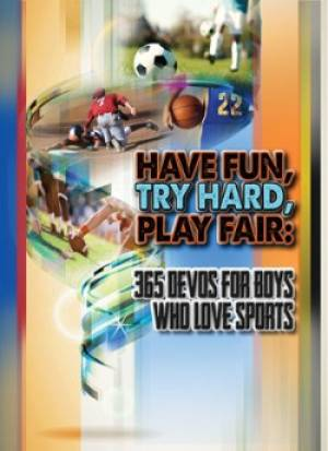 Have Fun, Try Hard, Play Fair-boys