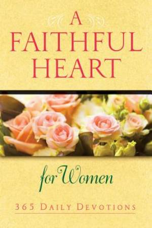Faithful Heart For Women, A