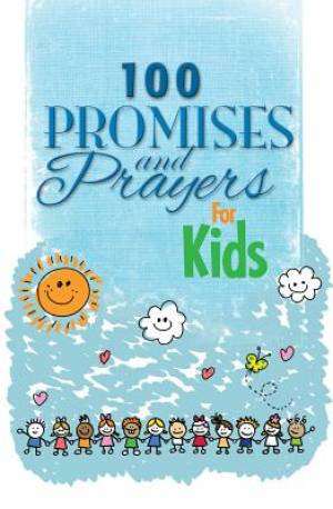 100 Promises And Prayers For Kids