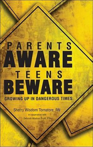 Parents Aware, Teens Beware