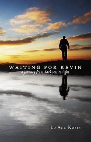 Waiting for Kevin