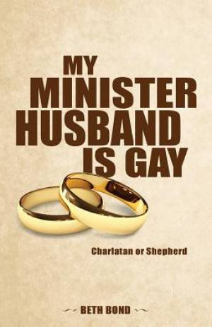 My Minister Husband Is Gay