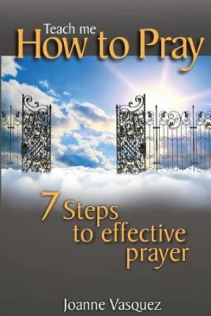 Teach Me How to Pray