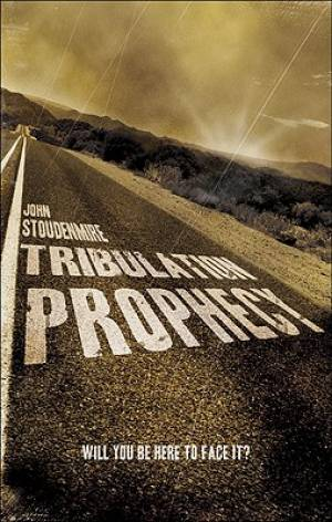 Tribulation Prophecy