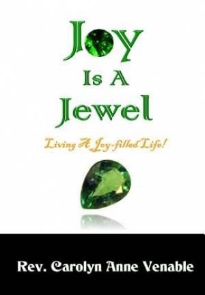 Joy Is a Jewel: Living a Joy-Filled Life!