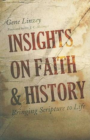 Insights on Faith & History
